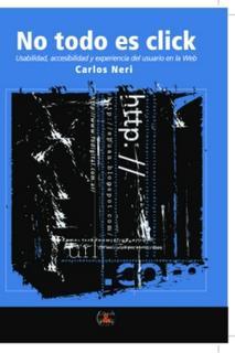 tapa del libro No todo es Click de Carlos Neri