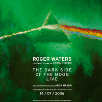 The Dark Side of the Moon Live concert poster.