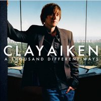 Clay Aiken - A Thousand Different Ways - possible album cover.