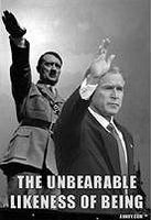 Bush and Hitler - the unbearable likeness of being