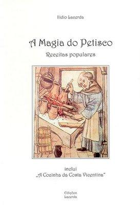 A Magia do Petisco - Ilído Lacerda (clique para ampliar)