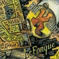 Buckshot LeFonque - No Pain No Gain