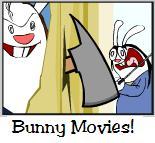 Bunny Movies!