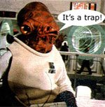 Admiral Akbar: It's A Trap!