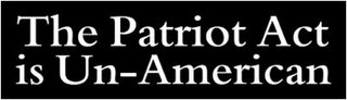 The Patriot Act is Un-American