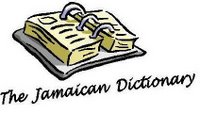 The Jamaican Dictionary