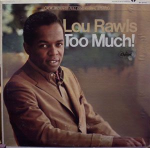 Lou Rawls -- Too Much