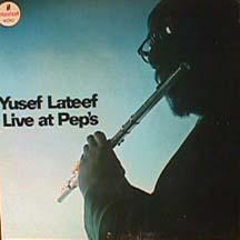 Yusef Lateef Live At Peps
