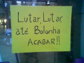 Lutar, Lutar, até Bolonha acabar!