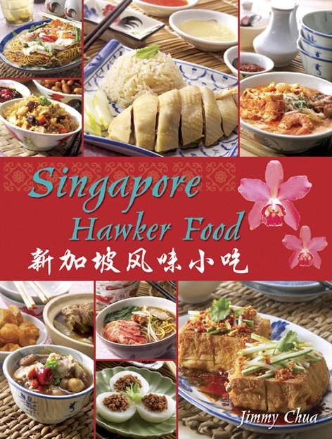 Jingles kitchen cookbooks singapore hawker food jimmy chua singapore hawker food jimmy chua forumfinder Image collections