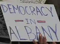 We Want Democracy (in Albany) NOW!!!!