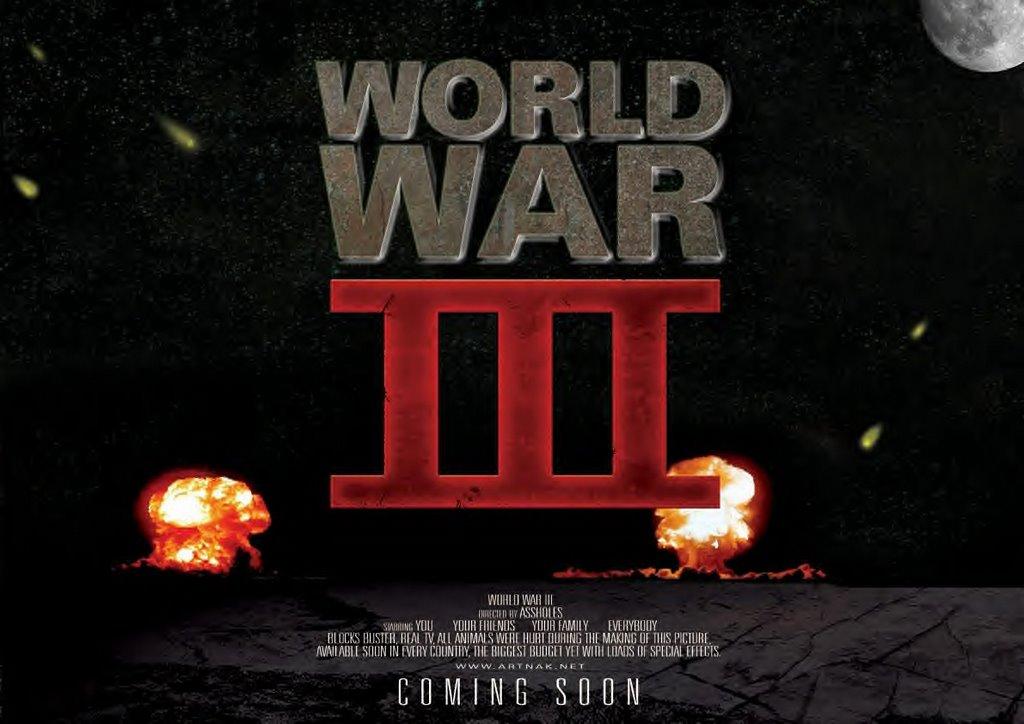 Movies on My Mind: World War III on Film: Coming Soon?