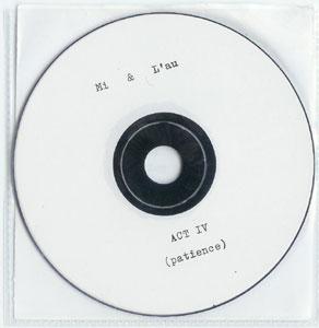 Act IV (patience) – Mi & L'au