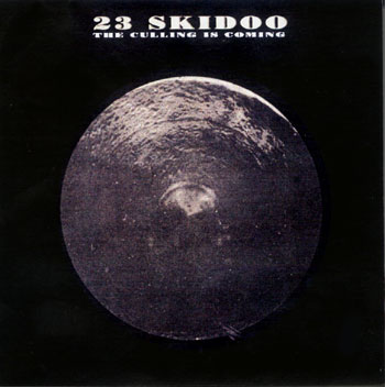 The Culling is Coming - 23 Skidoo