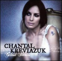 Chantal Kreviazuk - Ghost Stories