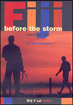 Fiji Before the Storm-Post 2000 Coup