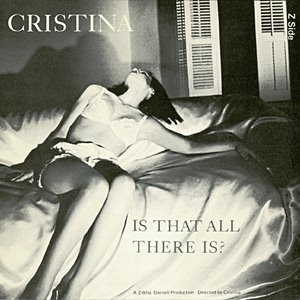 Cristina | Is That All There Is?