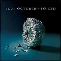 Blue October band music Foiled