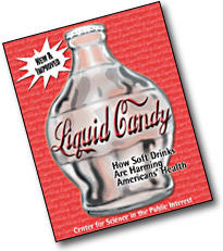 Click to get the CSPInet.org 'liquid candy' report in PDF format.