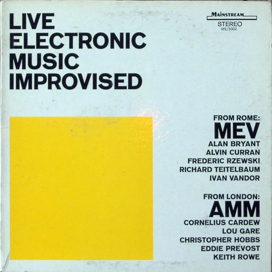 MEV AMM Live Electronic Music Improvised
