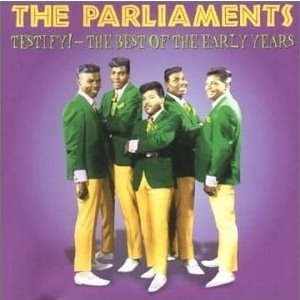 The Parliaments - Testify! - The Best of the Early Years