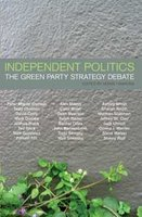 cover of Independent Politics, edited by Howie Hawkins