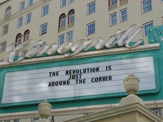 THE REVOLUTION IS JUST AROUND THE CORNER