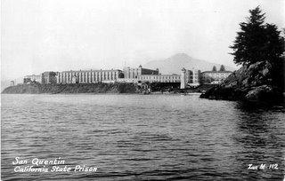San Quentin, California State Prison