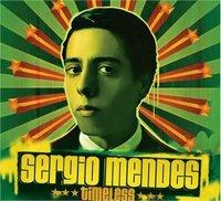 Sergio Mendes - Timeless
