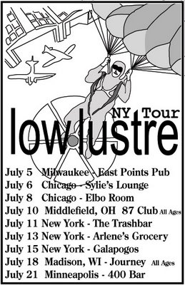 Low Lustre NY Tour
