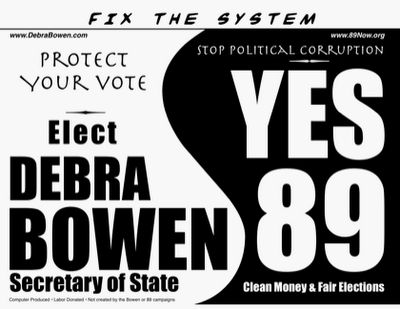 Elect Debra Bowen - Yes on 89