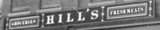 Hill's Grocery store sign