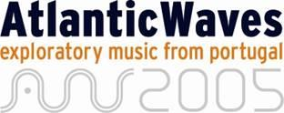 Atlantic Waves 2005