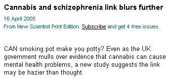 Cannabis não provoca esquizofrenia - a esquizofrenia é que provoca o Cannabis!