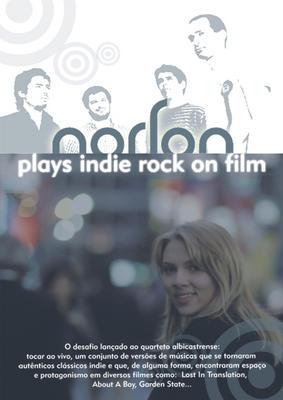 Norton plays Indie Rock on Film