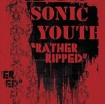  Sonic Youth - 'Rather Ripped' 