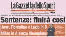 Finirà così: il titolo della Gazzetta della Sport di oggi