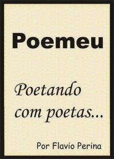 Poemeu - Poetando com Poetas...