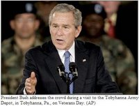 President Bush addresses the crowd during a visit to the Tobyhanna Army Depot, in Tobyhanna, Pa., on Veterans Day.
