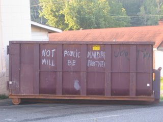 Not public dumpster/will be prostute