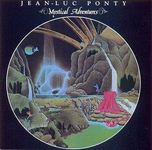 Jean Luc Ponty Mystical Adventures