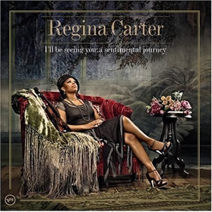 Regina Carter- I'll Be Seeing You:A Sentimental Journey