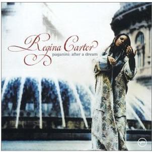 Regina Carter/Paganini: After a Dream