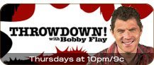 Throwdown! with Bobby Flay