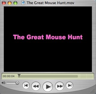The Great Mouse Hunt