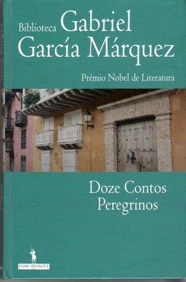Garcia Marquez, Doze contos peregrinos