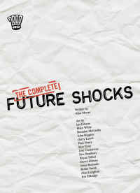 The Complete Future Shocks