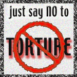 Just Say NO to Torture