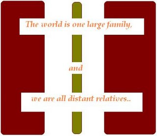 world, one family, distant relatives
