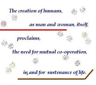Creation of humans, proclaims, mutual co-operation, sustenance of, life